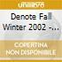 DENOTE RECORDS - FALL WINTER 2002