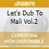 LET'S DUB TO MALI VOL.2
