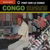 Pearls African - Congo:pont Sur Le Congo
