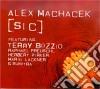 Alex Machacek - [sic]