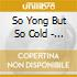 So Yong But So Cold - Vv.aa.