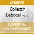 Collectif Lebocal - Lebocal