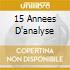 15 ANNEES D'ANALYSE