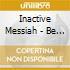 BE MY DRUG