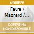 Faure / Magnard / Ysaye Quartet - String Quartets