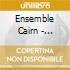 Ensemble Cairn - Combier: Vies Silencieuses
