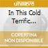 IN THIS COLD TERRIFIC ROOM VOL.2