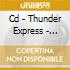 CD - THUNDER EXPRESS - REPUBLIC DISGRACE