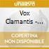 Vox Clamantis - Stella Matutina