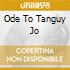 ODE TO TANGUY JO