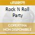 Rock N Roll Party