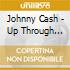 Johnny Cash - Up Through Years 1955-57