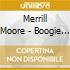 Merrill Moore - Boogie My Blues Away
