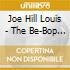 Joe Hill Louis - The Be-Bop Boy