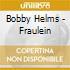 Bobby Helms - Fraulein