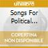 SONGS FOR POLITICAL ACT.