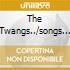 THE TWANGS../SONGS OF OUR