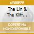 THE LIN & THE KLIFF STORY
