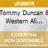 Tommy Duncan & Western All Stars - Beneath A Neon Star In A