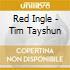 Red Ingle - Tim Tayshun