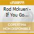 Rod Mckuen - If You Go Away The Rca Years 1965-1970