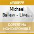 Michael Ballew - Live At Gruene Hall
