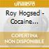 Roy Hogsed - Cocaine Blues