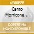 Milva/G.Paoli/A.Gilberto & O. - Canto Morricone Vol.1