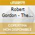 Robert Gordon - The Lost Albums Plus...