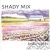 Shady Mix - Bottomlands