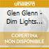 Glen Glenn - Dim Lights Thick Smoke...