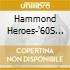 Hammond Heroes-'60S R&B Grooves  - Hammond Heroes-'60S R&B Grooves