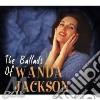 Wanda Jackson - The Ballads Of..