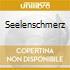 SEELENSCHMERZ