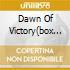 DAWN OF VICTORY(BOX 2CD L.EDITION)