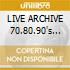 LIVE ARCHIVE 70.80.90's (4CD)