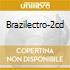 BRAZILECTRO-2CD