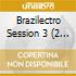 Brazilectro Session 3 (2 Cd)