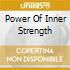POWER OF INNER STRENGTH