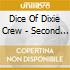 Dice Of Dixie Crew - Second Sight