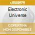 ELECTRONIC UNIVERSE