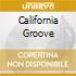 CALIFORNIA GROOVE