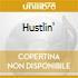 HUSTLIN'