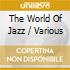 The World Of Jazz - Various