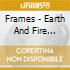 Frames - Earth And Fire Orchestra