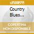 COUNTRY BLUES COLLECT ITE