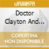 DOCTOR CLAYTON AND HIS..