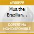 MUS.THE BRAZILIAN MASTERS