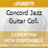 CONCORD JAZZ GUITAR COLL.