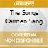 THE SONGS CARMEN SANG